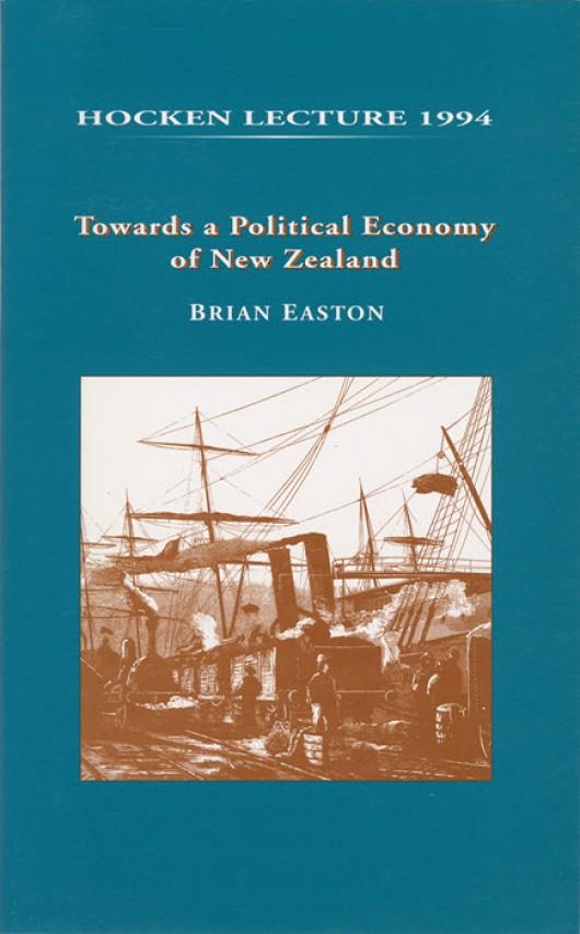 Towards a Political Economy of New Zealand