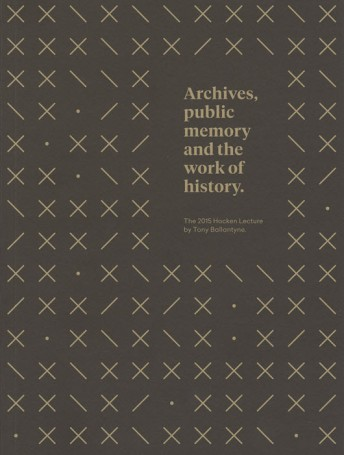 Archives, Public Memory and the Work of History