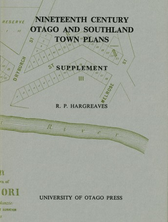 Nineteenth Century Otago and Southland Town Plans Supplement