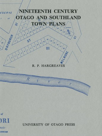 Nineteenth Century Otago and Southland Town Plans